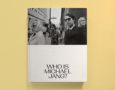Who is Michael Jang?
