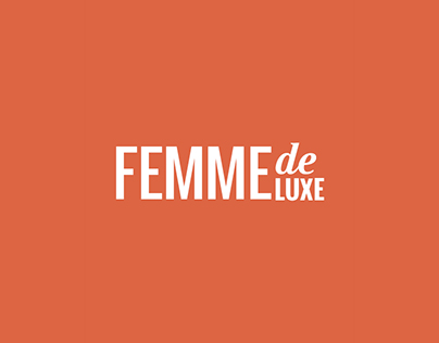 """Femme De Luxe"" Project"