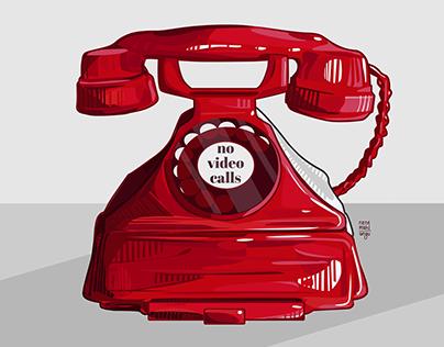 No Video Calls