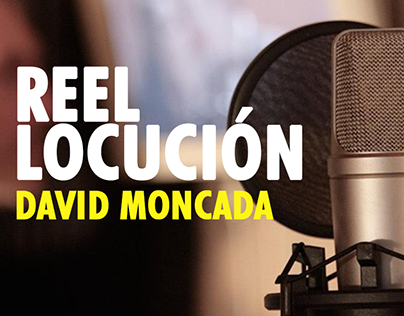 Locución David Moncada