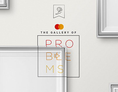 THE GALLERY OF PROBLEMS // MASTERCARD // SILVER