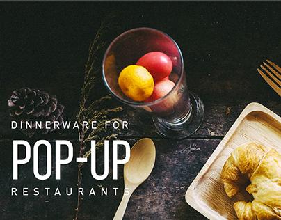 Dinnerware for Pop-Up Restaurants