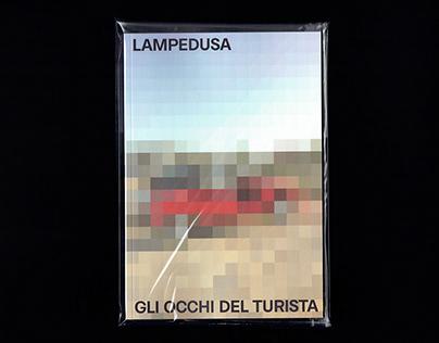Lampedusa | Gli occhi del turista