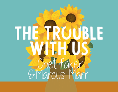 Lyric Video - The Trouble with Us