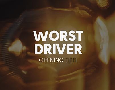 worst driver - opening titel