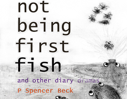 Illustrations for 'Not Being First Fish' 2nd ed