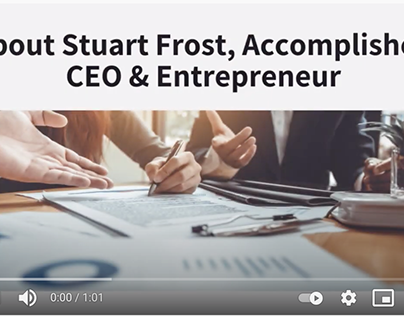About Stuart Frost, Accomplished Entrepreneur
