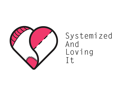 Systemized and Loving It