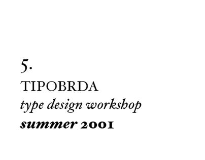 5th Tipobrda workshop . 2001