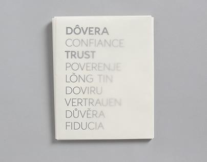 DÔVERA CONFIANCE TRUST POVERENJE LÒNG TIN DOVIRU