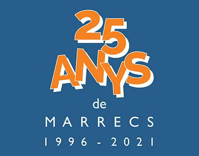 25 ANYS de M A R R E C S
