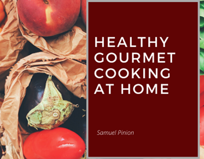 healthy gourmet cooking at home