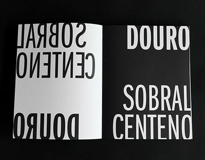 """DOURO, SOBRAL CENTENO """"O Douro à tua frente"""""""