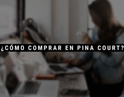 Video Tutorial compra online Pina Court