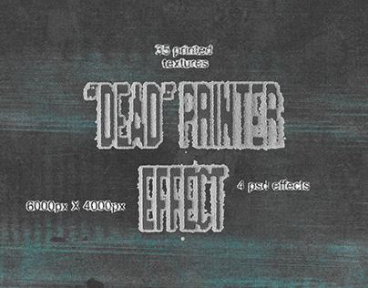 """dead"" printer effect"