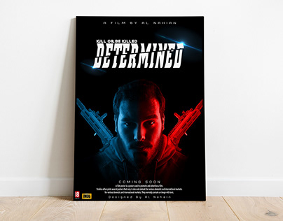 DETERMINED - Fictional Movie Poster Design