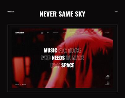 Never Same Sky | Music Band Website