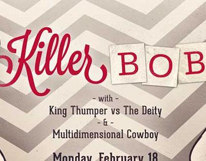 Killer Bob Gig Poster