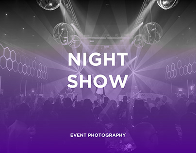 Night show - Event Photography