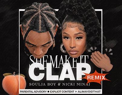 She Make It Clap   Soulja Boy & Nicki Minaj • Cover art