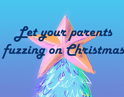 Let your parents fuzzing on Christmas