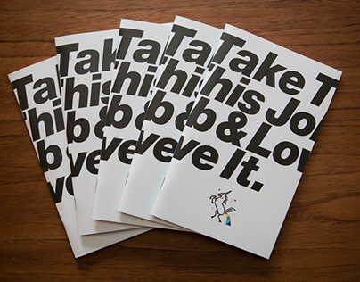 James Victore Presents: Take This Job & Love It Booklet