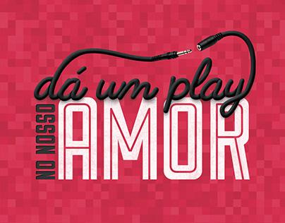 Dá um Play no Nosso Amor - Dia dos Namorados - Uatt?