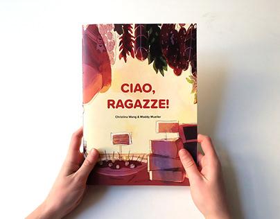 Ciao, Ragazze!