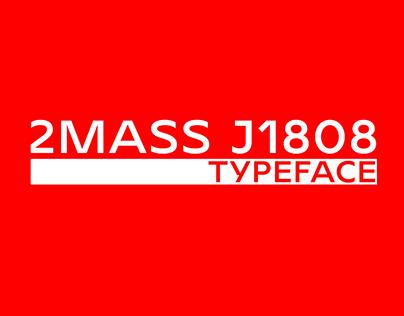 2MASS J1808 | Typeface