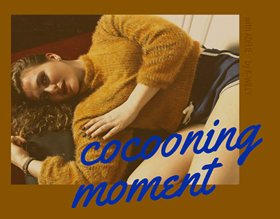 COCOONING MOMENT