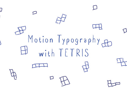 Motion Typography with TETRIS