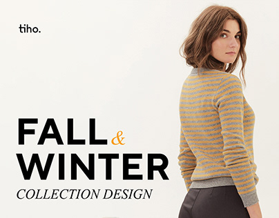 FALL & WINTER CLOTHES COLLECTION DESIGN & art DIRECTION