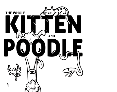 The Whole Kitten & Poodle