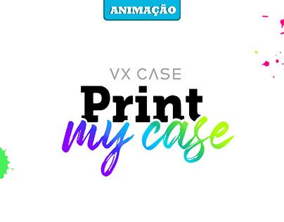 Animação Print my Case