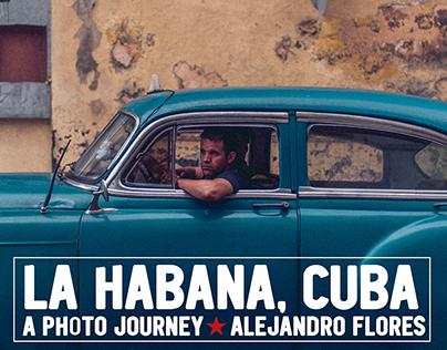 La Habana, Cuba / A photo Journey