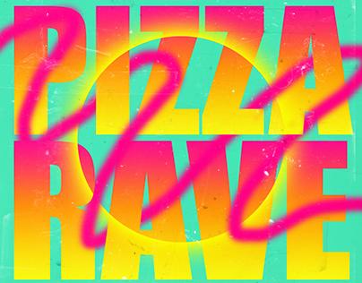 Pizza Rave flyer design