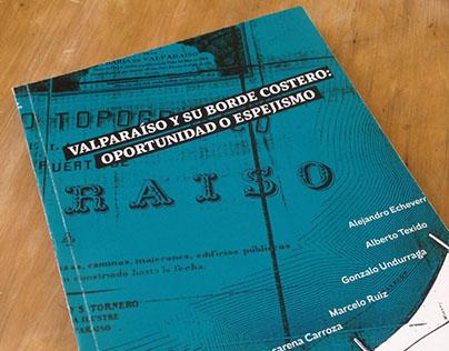 Valparaíso y su Borde Costero: oportunidad o espejismo