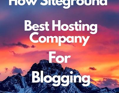 How Siteground Best Hosting company