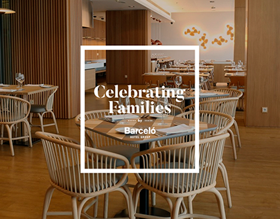 Celebrating Families - Barceló Hotel Group