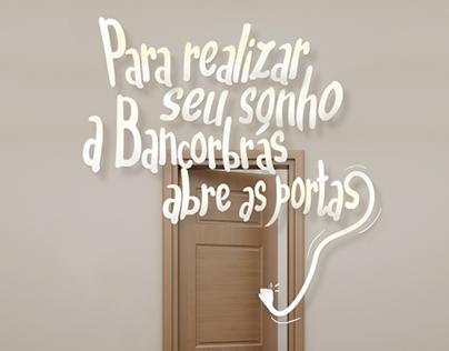 A Bancorbrás abre as portas.