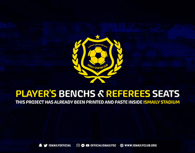Player's Benchs&REFEREES SEATS PROJECT(ISMAILY STADIUM)