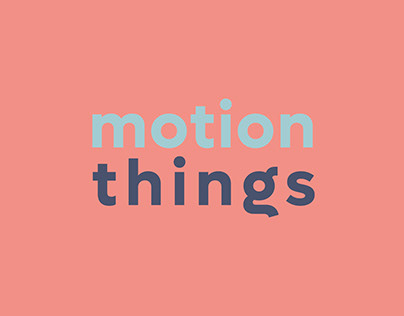 Motion things