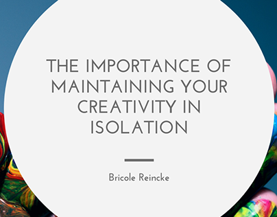 The Importance of Maintaining your Creativity