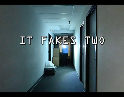 """""""It Fakes Two"""" (Short Film)"""