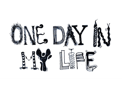 One day in my life
