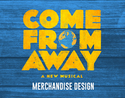 """Come From Away"" Merchandise Design"