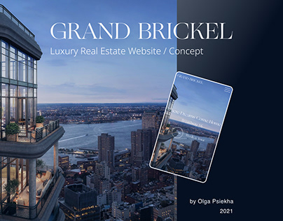Grand Brickel - Luxury Real Estate Landing Page Concept