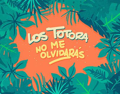 Los Totora - No me olvidarás (videoclip) / BsAs