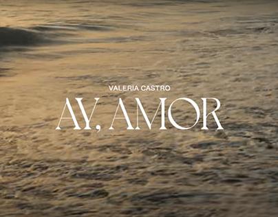 Ay, amor   Music video