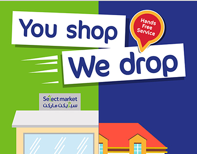 You shop, we drop | Select Market Campaign